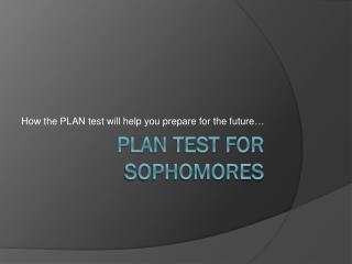 PLAN Test for Sophomores