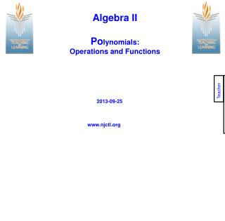 Algebra II Po lynomials:  Operations and Functions