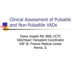Clinical Assessment of Pulsatile and Non-Pulsaltile VADs