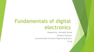 Fundamentals of digital electronics