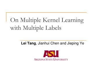 On Multiple Kernel Learning  with Multiple Labels