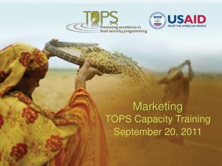 Marketing TOPS Capacity Training September 20, 2011
