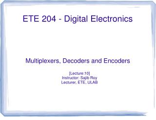 ETE 204 - Digital Electronics