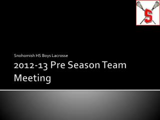 2012-13 Pre Season Team Meeting