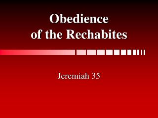 Obedience of the Rechabites