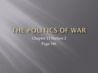 The Politics of War