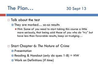 The Plan…				 30 Sept 13