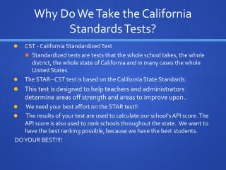 Why Do We Take the California Standards Tests?
