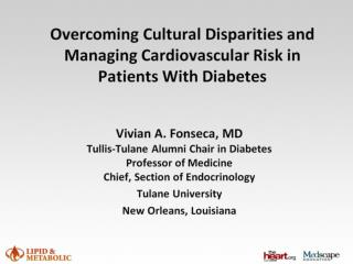 Overcoming Cultural Disparities and Managing Cardiovascular Risk in Patients With Diabetes