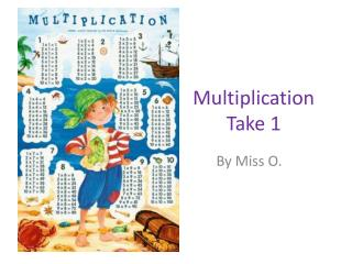 Multiplication Take 1