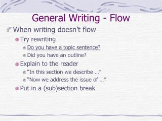 General Writing - Flow
