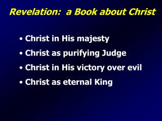 Revelation:  a Book about Christ