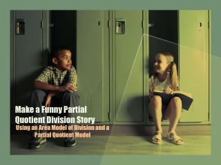 Make a Funny Partial Quotient Division Story