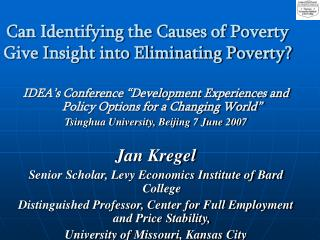 Can Identifying the Causes of Poverty Give Insight into Eliminating Poverty?