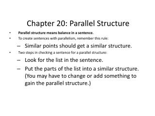 Chapter 20: Parallel Structure