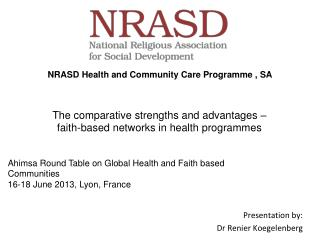 The comparative strengths and advantages  – faith-based  networks in health programmes