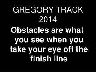 GREGORY TRACK 2014