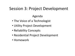 Session 3: Project Development