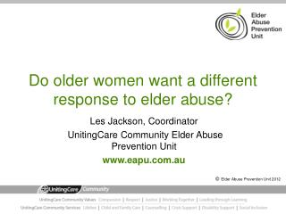 Do older women want a different response to elder abuse?