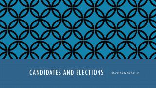 CANDIDATES AND ELECTIONS