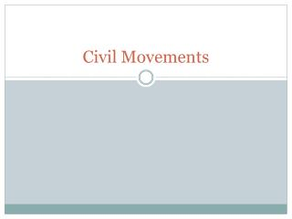 Civil Movements