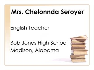 Mrs. Chelonnda Seroyer