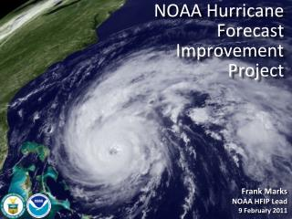 NOAA Hurricane Forecast Improvement Project