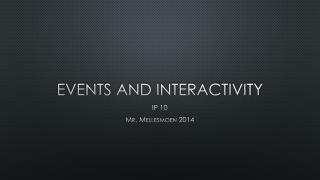 Events and interactivity