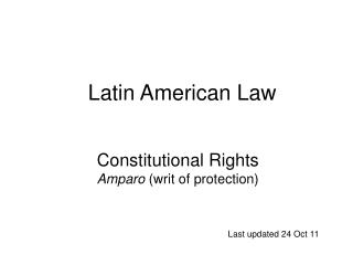 Constitutional Rights  Amparo  (writ of protection)