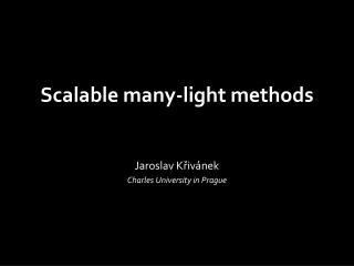 Scalable many-light methods