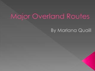 Major Overland Routes
