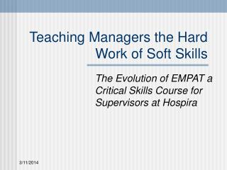 Teaching Managers the Hard Work of Soft Skills