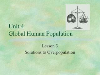 Unit 4 Global Human Population