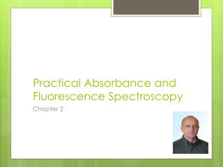 Practical Absorbance and Fluorescence Spectroscopy
