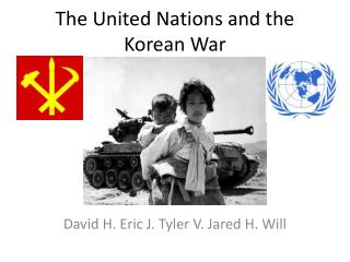 The United Nations and the Korean War