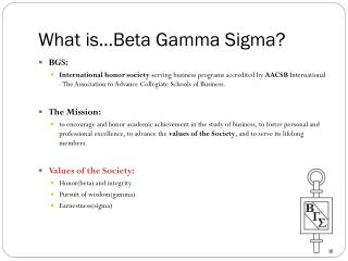 What is…Beta Gamma Sigma?