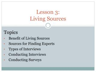 Lesson  3:  Living Sources