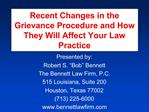 Recent Changes in the Grievance Procedure and How They Will Affect Your Law Practice