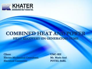 COMBINED HEAT AND POWER HEAT RECOVERY ON GENERATORS FUME