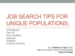 Job Search Tips for Unique Populations: