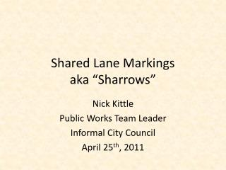 "Shared Lane Markings aka "" Sharrows """