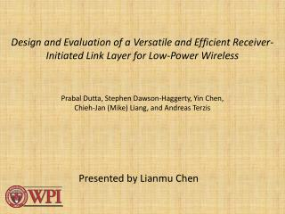 Presented by  Lianmu  Chen
