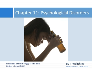 Chapter 11 Psychological Disorders