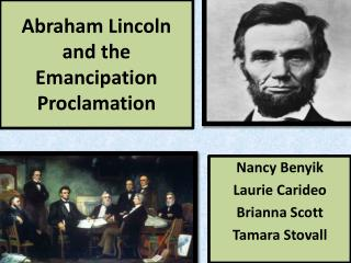 Abraham  Lincoln and  the  Emancipation Proclamation