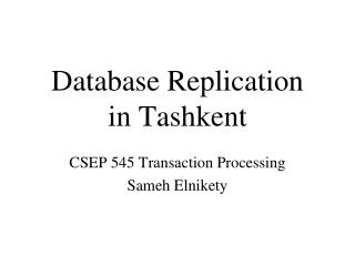 Database Replication in Tashkent