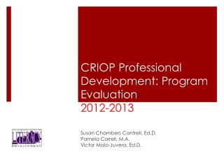CRIOP Professional Development: Program Evaluation                  2012-2013 Evaluatio