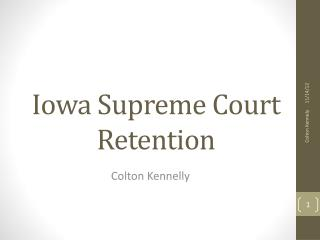 Iowa Supreme Court Retention