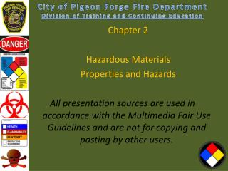 Chapter 2 Hazardous Materials  Properties and Hazards