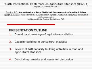 Fourth International Conference on Agriculture Statistics ICAS-4