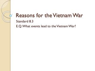 Reasons for the Vietnam War